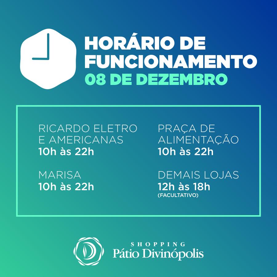 patiodivinopolis - NOVO HORARIO DE FUNCIONAMENTO - 08 DEZ - POSTAGEM FACEBOOK